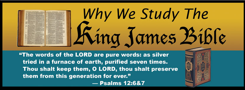 Why We Study The King James Bible