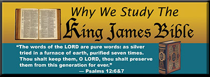 Why We Study The King James Bible Audio Series